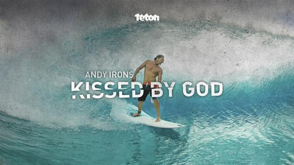 Andy Irons - Kissed by God | Image credit: Teton Gravity
