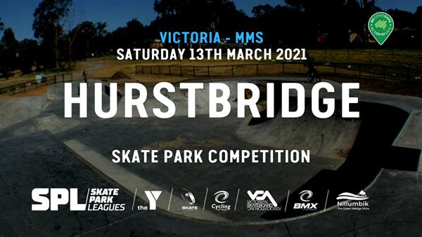 Skate Park Leagues Competition - Hurstbridge, VIC 2021