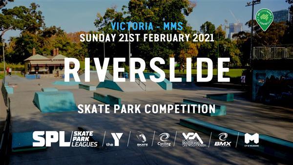 Skate Park Leagues Competition - Riverslide, VIC 2021