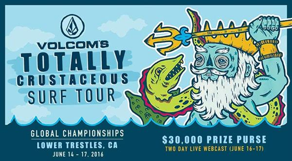 Volcom's Totally Crustaceous Tour - Global Championships 2016