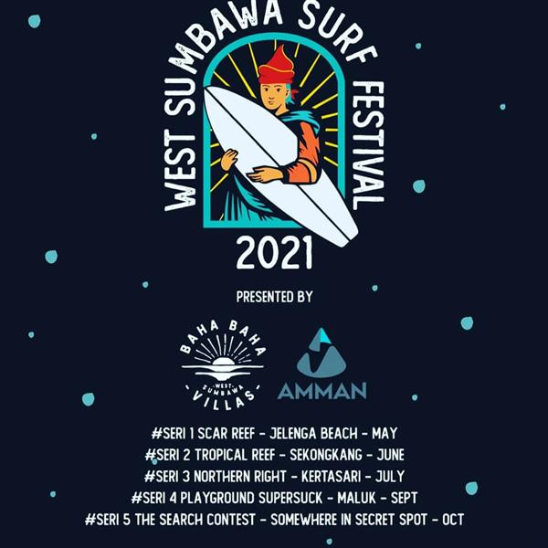 West Sumbawa Surf Festival - Series #5 - Somewhere in the secret spot 2021