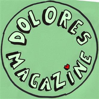Dolores Magazine