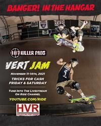 Banger in the Hangar Texas Vert Jam - Houston 2021