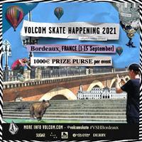 Volcom Skate Happening - Bordeaux, France 2021